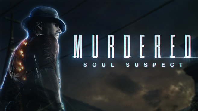 Murdered: Soul Suspect - Avance