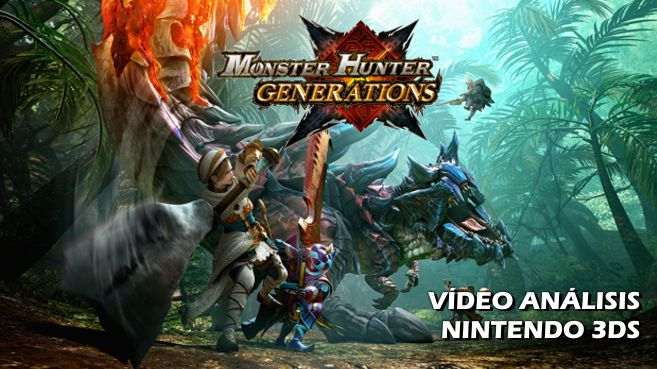 V�deo an�lisis de Monster Hunter Generations para Nintendo 3DS