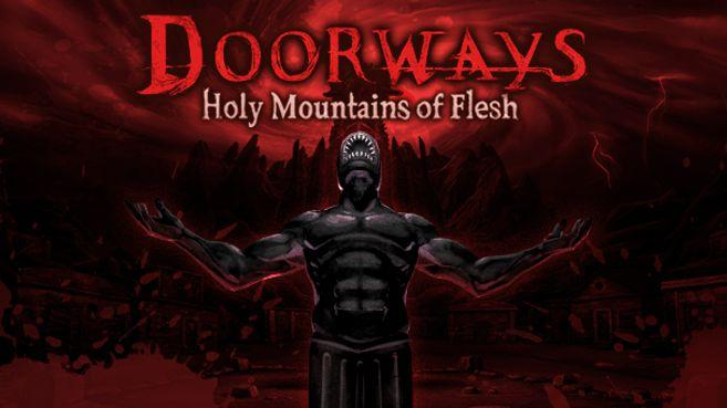 Doorways Holy Mountains of Flesh Principales