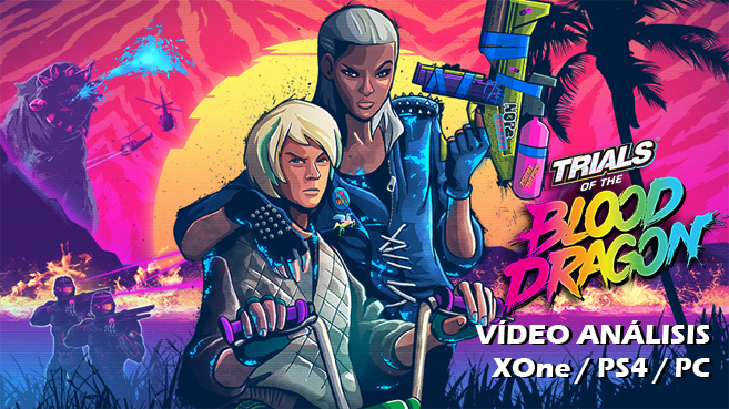 V�deo an�lisis de Trials of the Blood Dragon