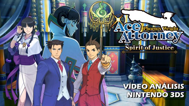 V�deo an�lisis de Phoenix Wright: Ace Attorney - Spirit of Justice