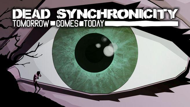 Dead Synchronicity Tomorrow Comes Today Principal