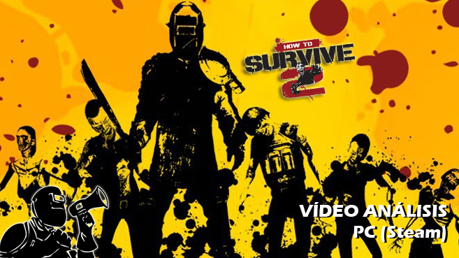 V�deo an�lisis de How to Survive 2
