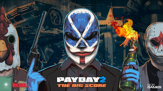 PayDay 2 The Big Score Principal