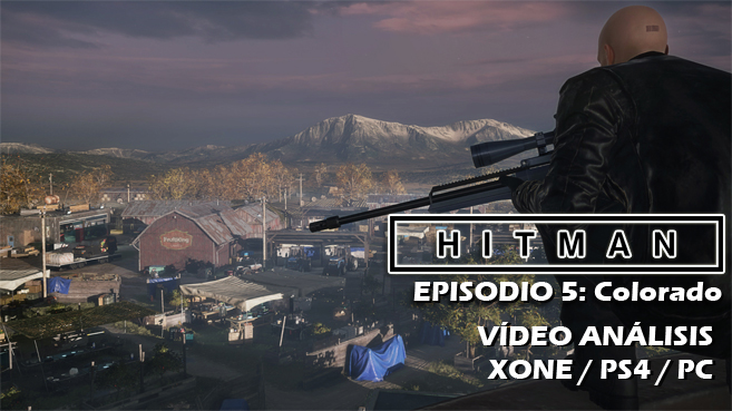 Hitman: Episodio 5 Colorado