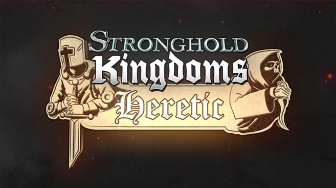Stronghold Kingdoms: Heretic World