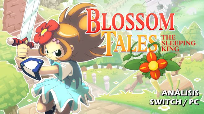Análisis de Blossom Tales - The Sleeping King