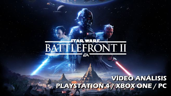 Vídeo análisis de Star Wars Battlefront II