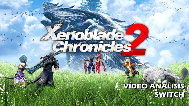Vídeo análisis de Xenoblade Chronicles 2