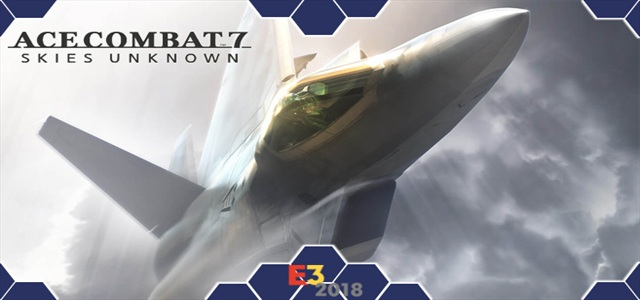 Ace Combat 7 Skies Unknow E3 2018