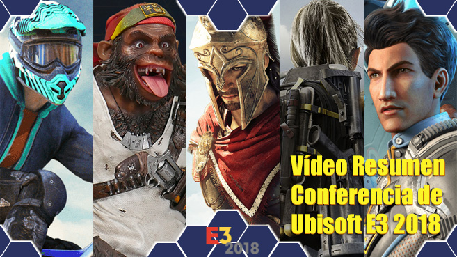 Video resumen de la Conferencia de Ubisoft del E3 2018