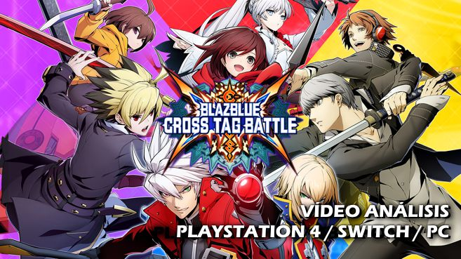 Vídeo análisis de Blazblue: Cross Tag Battle
