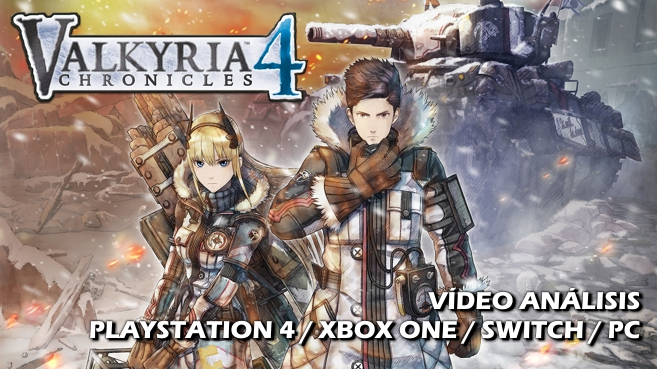 Vídeo análisis de Valkyria Chronicles 4
