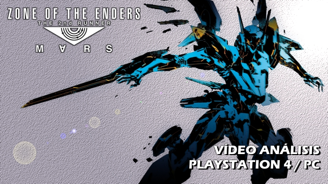 Vídeo análisis de Zone of the Enders The 2nd Runner MARS