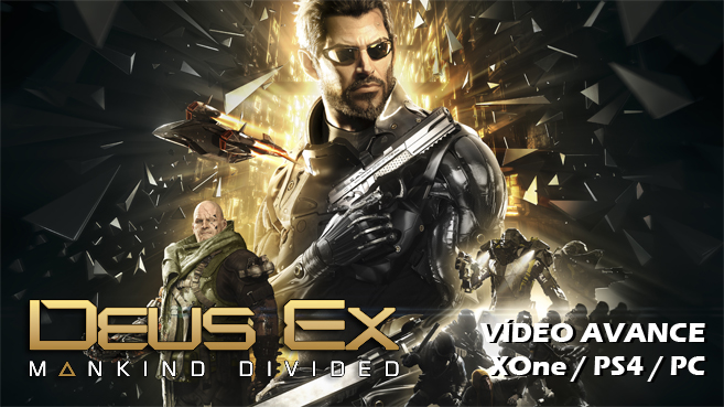 Deus Ex Mankind Divided avance