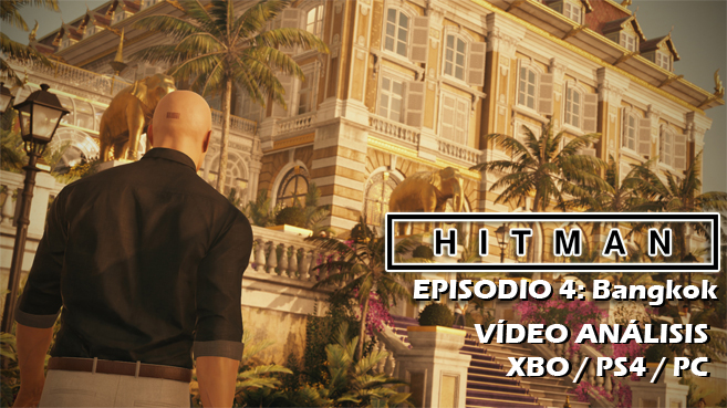 Hitman Episodio 4 Bangkok