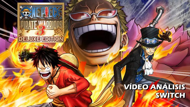 Vídeo análisis de One Piece Pirate Warriors 3 Deluxe Edition