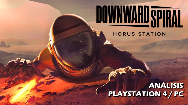Análisis de Downward Spiral: Horus Station