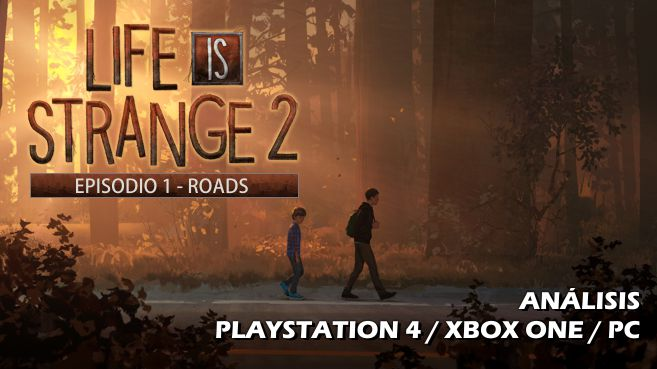 Análisis de Life is Strange 2 - Episode 1 - Roads