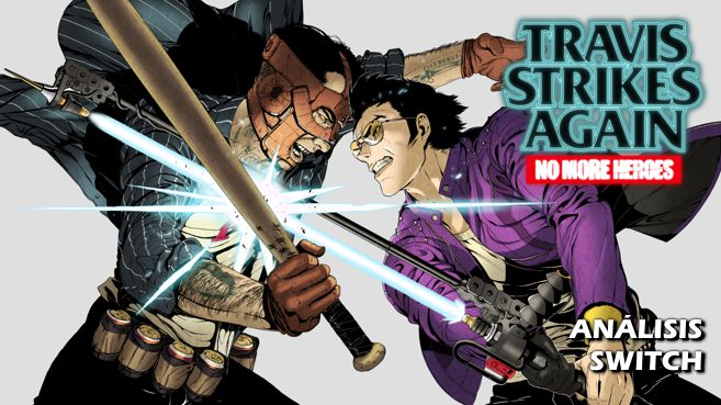 Análisis de Travis Strikes Again: No More Heroes