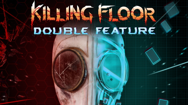 Killing Floor Double Feature Principal