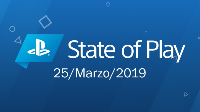 State of Play 25-3-2019
