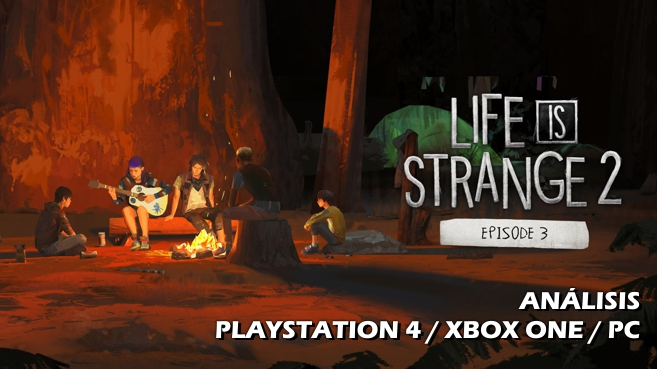 Análisis de Life is Strange 2 – Episode 3: Wastlelands