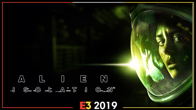 Alien Isolation Switch E3 2019