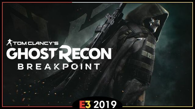 Ghost Recon Breakpoint E3 2019