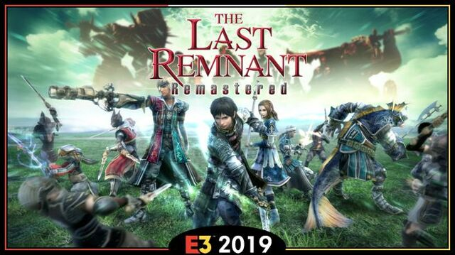 The Last Remnant Remastered E3 2019