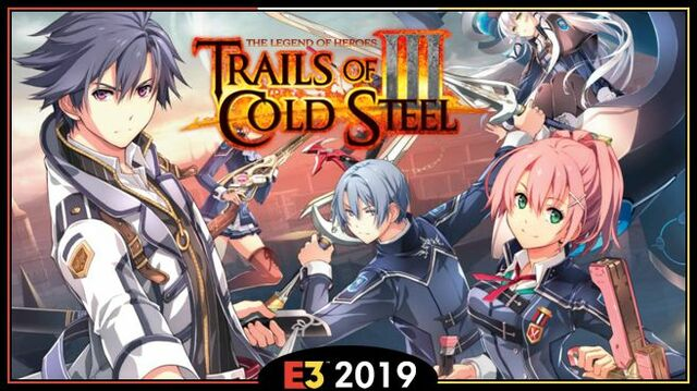The Legend of Heroes Trails of Cold Steel III E3 2019