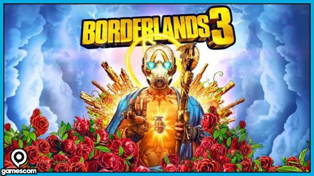 Borderlands 3 Gamescom