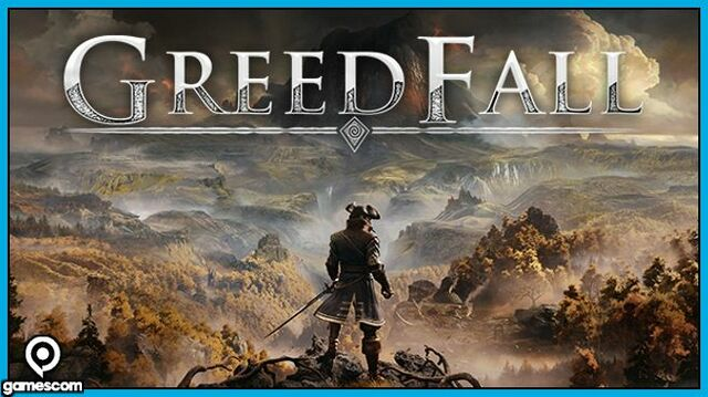 GreedFall Gamescom