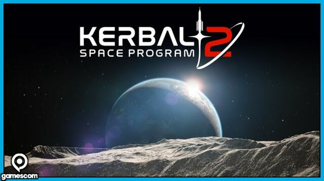 Kerbal Space Program 2 Gamescom
