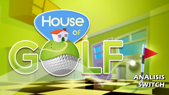 Análisis de House of Golf