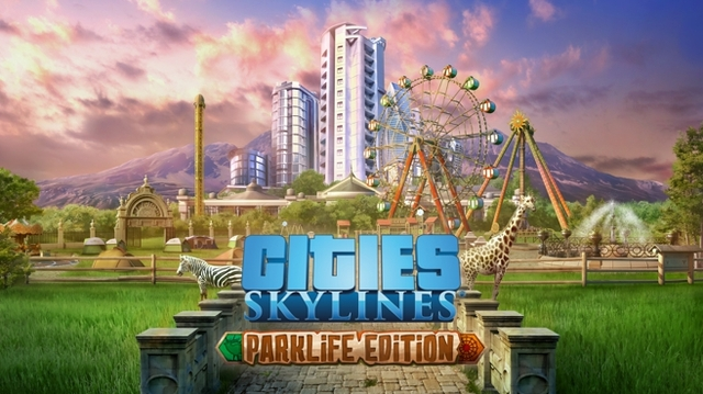 Cities Skylines Parklife Edition