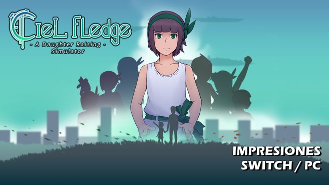 Impresiones de Ciel Fledge: A Daughter Rising Simulator