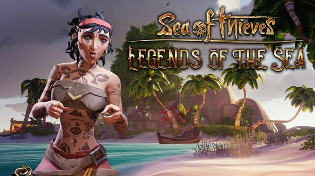 Sea of Thieves - Legends of the Sea