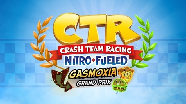 Crash Team Racing Nitro Fueled Gran Premio de Gasmoxia
