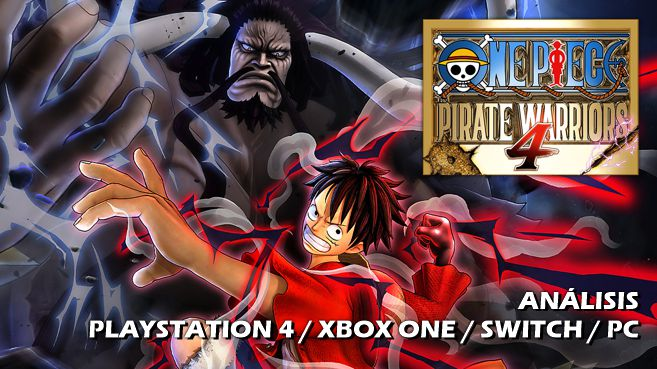 Análisis de One Piece Pirate Warriors 4