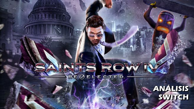 Análisis de Saints Row IV: Re-elected