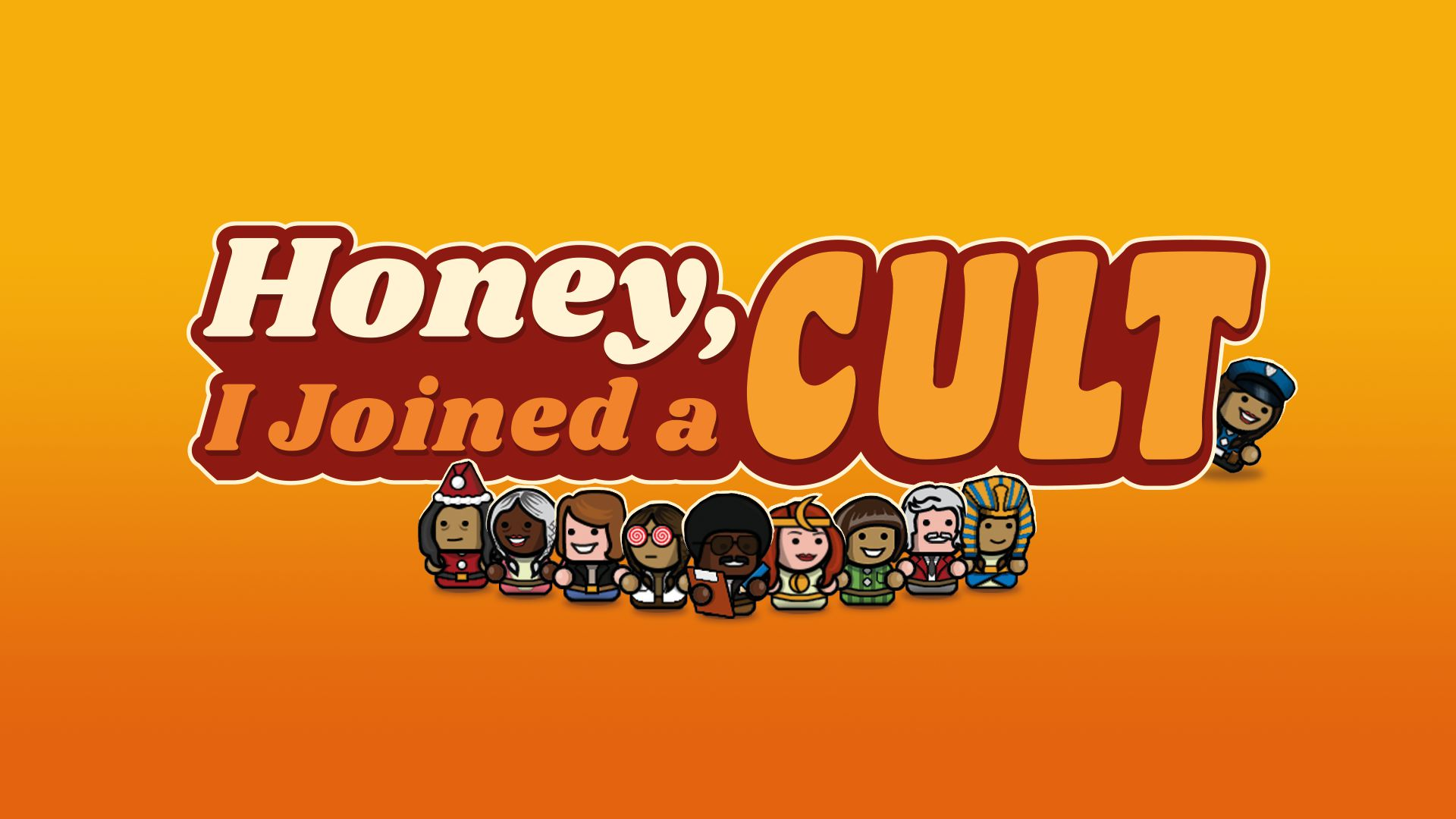 Honey, I Joined a Cult Principal