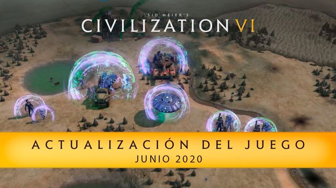 Civilization VI Actualización Junio 2020