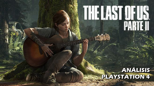 Análisis de The Last of Us Parte II
