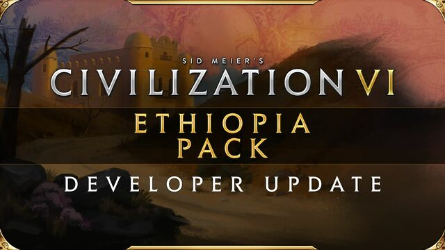 Civilization VI - New Frontier Pass - Ethiopia Pack