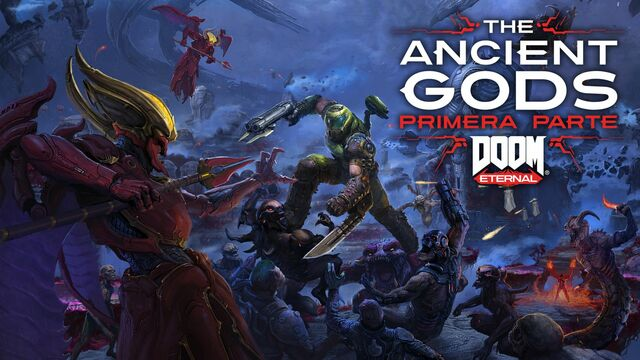 DOOM Eternal The Ancient Gods - primera parte