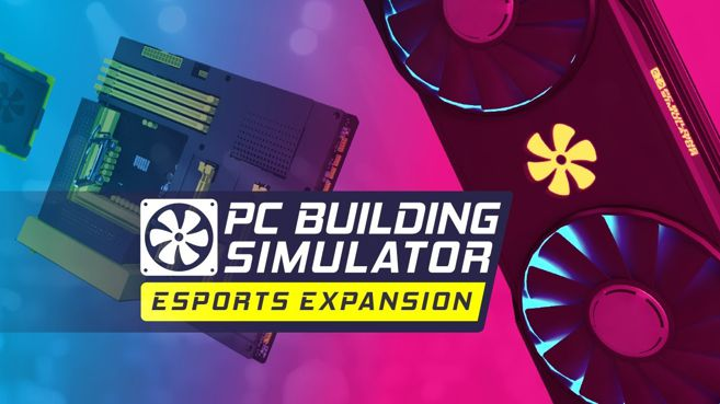 PC Building Simulator Esport Expansion