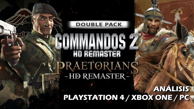 Análisis de Commandos 2 & Praetorians - HD Remaster Double Pack