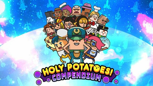 Holy Potatoes! Compendium