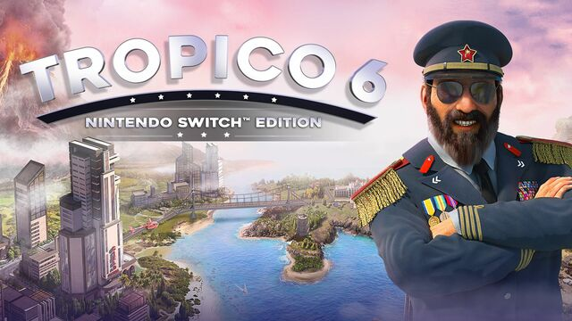Tropico 6 Nintendo Switch Edition
